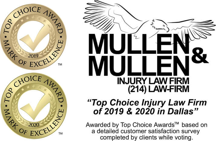 "Mullen & Mullen Awarded ""Top Choice Injury Law Firm of 2019 & 2020 in Dallas"" by Top Choice Awards"