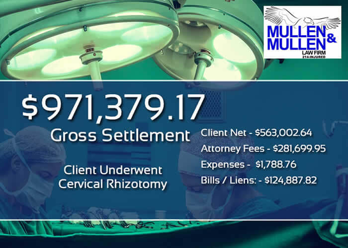 $971,379.17 Settlement for Client in Dallas Who Required a Cervical Rhizotomy